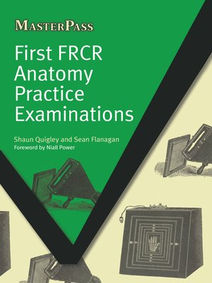 cover image of First FRCR Anatomy Practice Examinations
