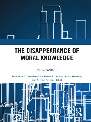cover image of The Disappearance of Moral Knowledge