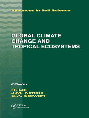cover image of Global Climate Change and Tropical Ecosystems