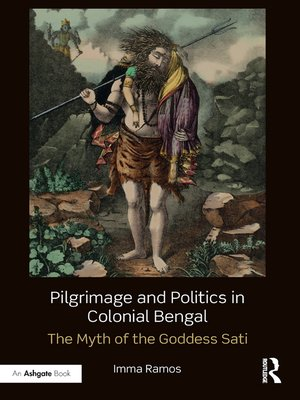 cover image of Pilgrimage and Politics in Colonial Bengal