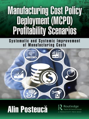 cover image of Manufacturing Cost Policy Deployment (MCPD) Profitability Scenarios