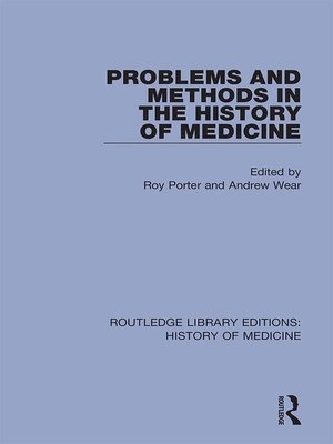 cover image of Problems and Methods in the History of Medicine