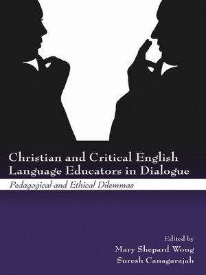 cover image of Christian and Critical English Language Educators in Dialogue