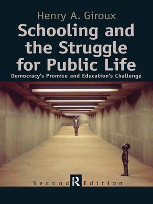cover image of Schooling and the Struggle for Public Life