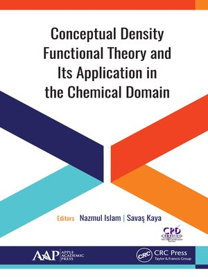 cover image of Conceptual Density Functional Theory and Its Application in the Chemical Domain
