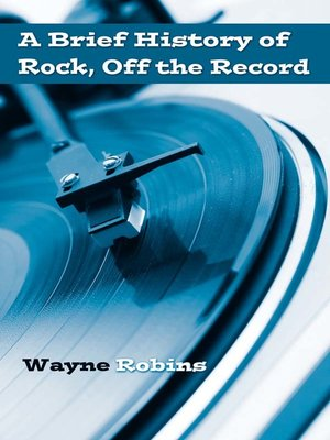 cover image of A Brief History of Rock, Off the Record
