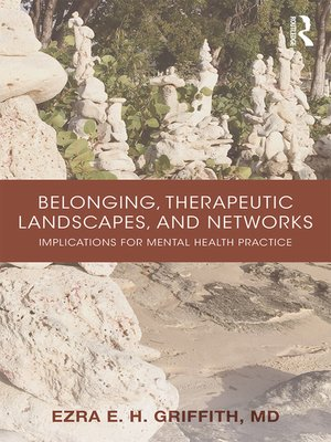cover image of Belonging, Therapeutic Landscapes, and Networks