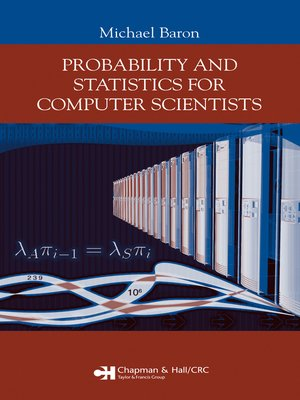 cover image of Probability and Statistics for Computer Scientists