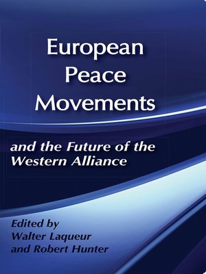 cover image of European Peace Movements and the Future of the Western Alliance