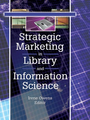 cover image of Strategic Marketing in Library and Information Science