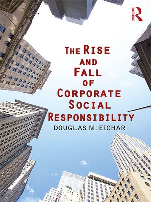 cover image of The Rise and Fall of Corporate Social Responsibility
