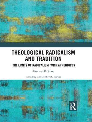 cover image of Theological Radicalism and Tradition