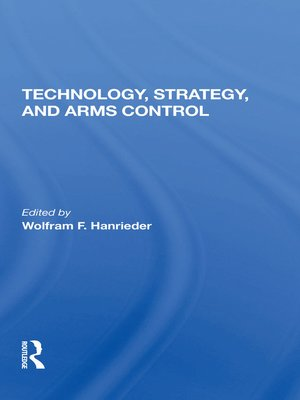 cover image of Technology, Strategy, and Arms Control