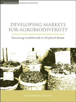 cover image of Developing Markets for Agrobiodiversity