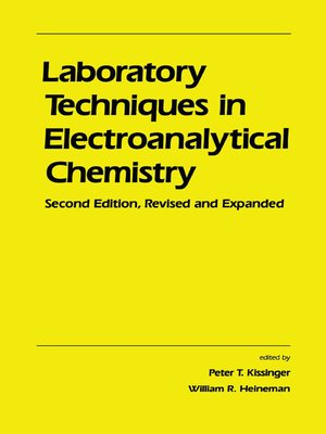 cover image of Laboratory Techniques in Electroanalytical Chemistry, Revised and Expanded