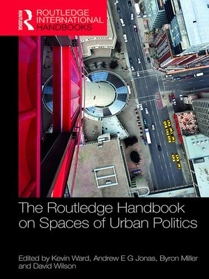 cover image of The Routledge Handbook on Spaces of Urban Politics