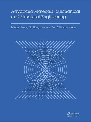 cover image of Advanced Materials, Mechanical and Structural Engineering