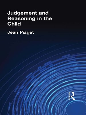 cover image of Judgement and Reasoning in the Child