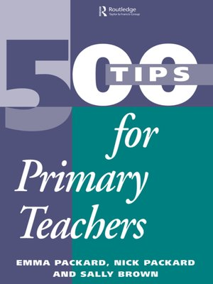 cover image of 500 Tips for Primary School Teachers