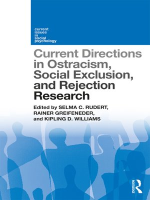 cover image of Current Directions in Ostracism, Social Exclusion and Rejection Research
