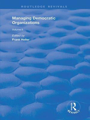cover image of Managing Democratic Organizations II