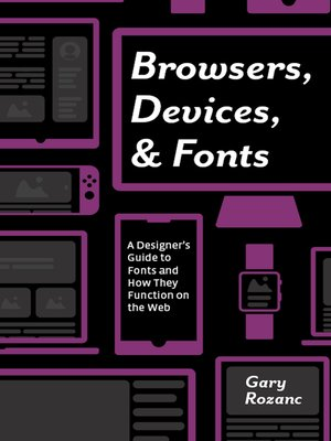 cover image of Browsers, Devices, and Fonts