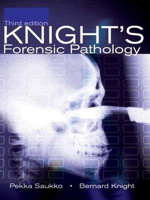 cover image of Knight's Forensic Pathology, 3Ed