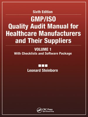cover image of GMP/ISO Quality Audit Manual for Healthcare Manufacturers and Their Suppliers, (Volume 1--With Checklists and Software Package)