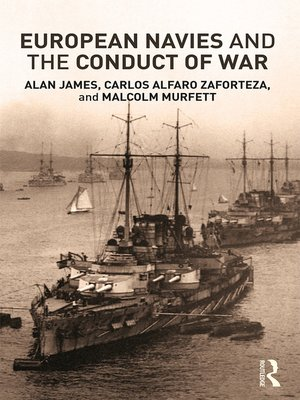 cover image of European Navies and the Conduct of War