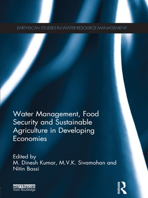 cover image of Water Management, Food Security and Sustainable Agriculture in Developing Economies