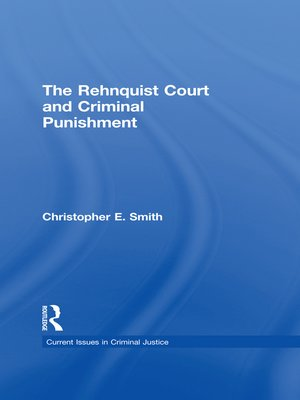 cover image of The Rehnquist Court and Criminal Punishment