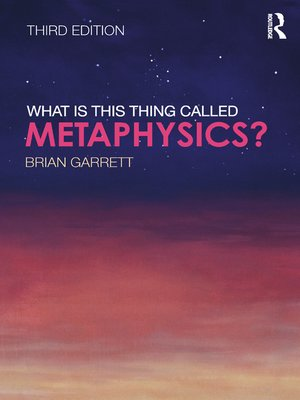 cover image of What is this thing called Metaphysics?