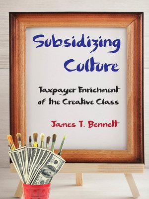 cover image of Subsidizing Culture