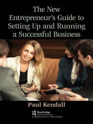cover image of The New Entrepreneur's Guide to Setting Up and Running a Successful Business