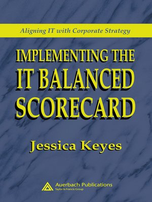 cover image of Implementing the IT Balanced Scorecard