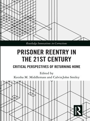 cover image of Prisoner Reentry in the 21st Century
