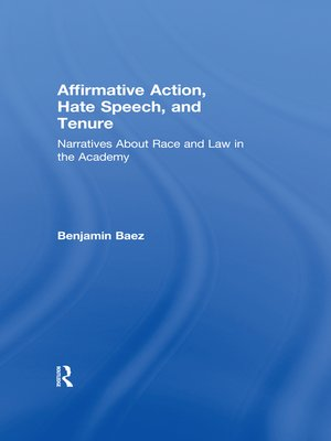 cover image of Affirmative Action, Hate Speech, and Tenure