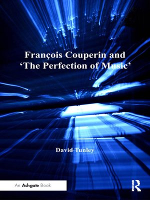 cover image of François Couperin and 'The Perfection of Music'