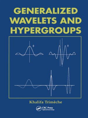 cover image of Generalized Wavelets and Hypergroups