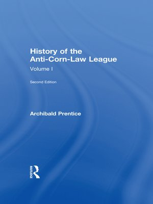 cover image of History of the Anti-corn Law League