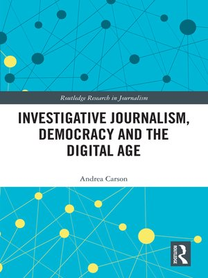 cover image of Investigative Journalism, Democracy and the Digital Age