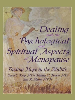 cover image of Dealing with the Psychological and Spiritual Aspects of Menopause