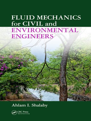 cover image of Fluid Mechanics for Civil and Environmental Engineers