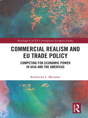 cover image of Commercial Realism and EU Trade Policy