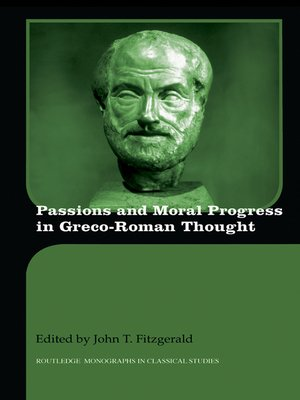 cover image of Passions and Moral Progress in Greco-Roman Thought