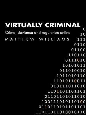 cover image of Virtually Criminal