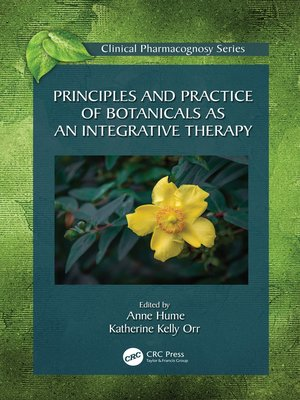 cover image of Principles and Practice of Botanicals as an Integrative Therapy