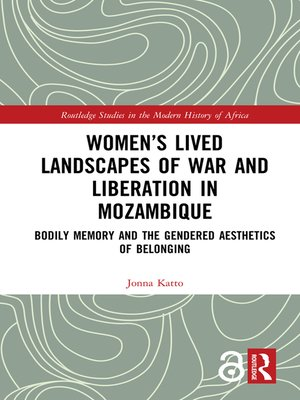 cover image of Women's Lived Landscapes of War and Liberation in Mozambique