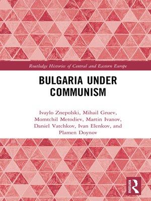 cover image of Bulgaria under Communism