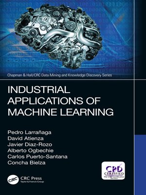 cover image of Industrial Applications of Machine Learning